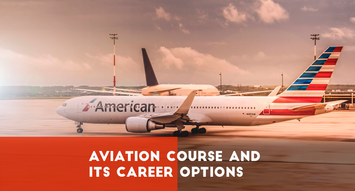 Aviation Course and Career options