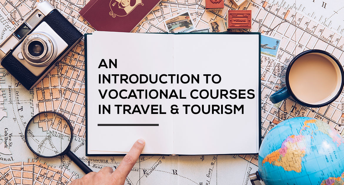vocational courses in travel and tourism